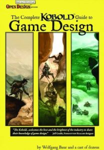 The Complete KOBOLD Guide To Game Design