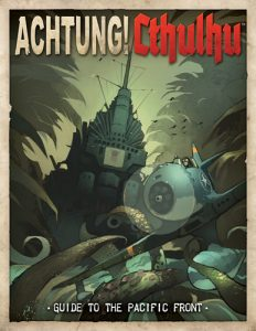 Achtung! Cthulhu Guide to the Pacific Front Cover