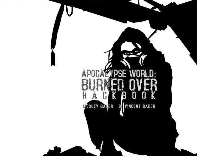 Apocalpyse World: Burned Over Hackbook Cover