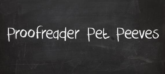 Proofreader-Pet-Peeves